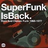 SuperFunk 5: SuperFunk Is Back: Rare And Classic Funk 1968-1977