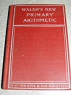 New primary arithmetic by John Walsh