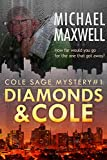 Diamonds and Cole: Cole Sage Mystery #1 (A Cole Sage Mystery) (English Edition)