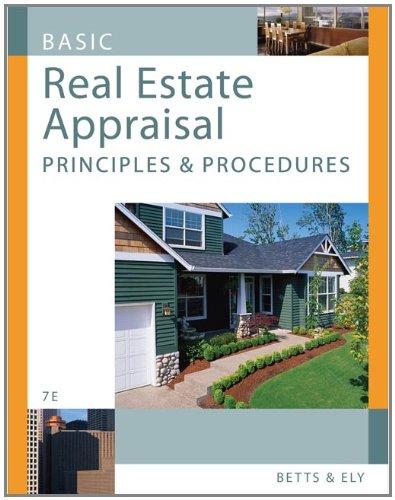 Basic Real Estate Appraisal: Principles and Procedures...