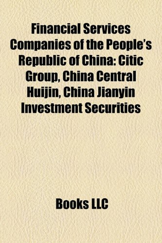 financial-services-companies-of-the-peoples-republic-of-china-citic-group-china-central-huijin-china