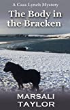 The Body in the Bracken (The Cass Lynch Shetland Mysteries Book 4)