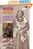 American Indians: Answers to Today's Questions (Civilization of the American Indian)