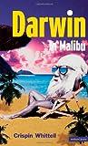 Darwin in Malibu: Birmingham Repertory Theatre Company Presents the World Premiere of