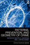 img - for Patterns, Prevention, and Geometry of Crime (Crime Science Series) book / textbook / text book