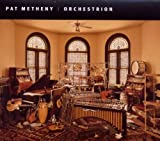 Metheny, Pat Orchestrion Jazz Rock/Fusion