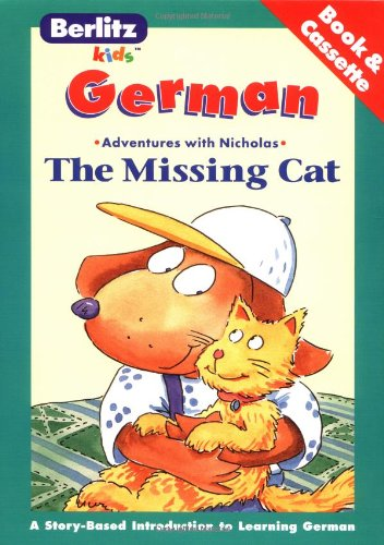 Die Verschwundene Katze / The Missing Cat (Berlitz Kids Love to Learn) (German Edition)