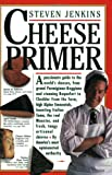 Cheese Primer (0894807625) by Jenkins, Steven
