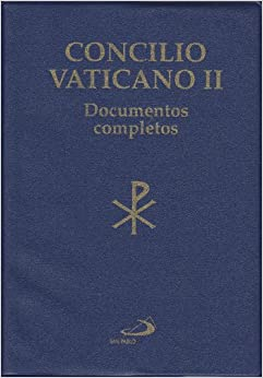 Concilio Vaticano II: Documentos Completos (Spanish Edition) (Spanish