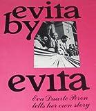 Eva Peron Evita by Evita