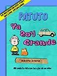 Patuto: Ya Soy Grande [novela infanti...