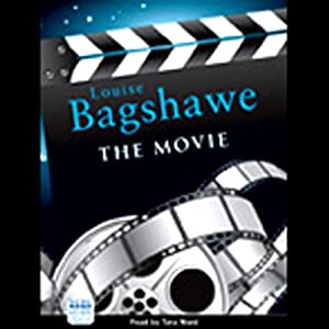 The Movie | [Louise Bagshawe]