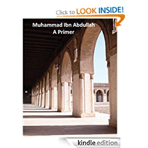Muhammad Ibn Abdullah - A Primer Jeff Bardin