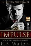 img - for Impulse (Infinitus Billionaire) (Volume 1) book / textbook / text book
