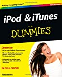 iPod and iTunes For Dummies (For Dummies (Computer/Tech))