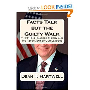 Facts Talk but the Guilty Walk: The 9/11 No Hijacker Theory and Its Indictment of Our Leaders