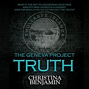 The Geneva Project: Truth Audiobook