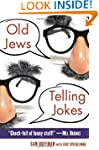 Old Jews Telling Jokes: 5,000 Years o...