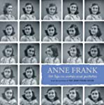 Anne Frank: Her Life in Words and Pic...