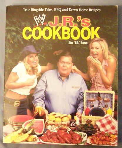 J. R.'S Cookbook, True Ringside Tales, BBQ And Down Home Recipes Signed
