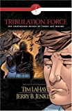 Tribulation Force, Vol. 5 (Left Behind Graphic Novel, Book 2)