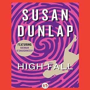 High Fall: A Kiernan O'Shaughnessy Mystery, Book 3 | [Susan Dunlap]