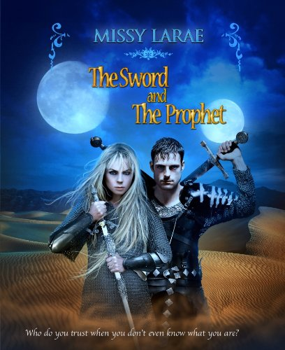 The Sword and The Prophet (A Syren Novel)