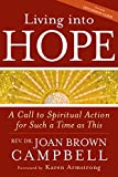 img - for Living into Hope: A Call to Spiritual Action for Such a Time as This book / textbook / text book