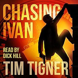 Chasing Ivan (Achilles 0.5 Prequel) - Tim Tigner