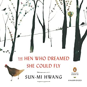 The Hen Who Dreamed She Could Fly Audiobook