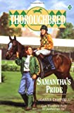 Samantha's Pride (Thoroughbred, No. 7) (0061061638) by Campbell, Joanna