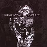 White Fuzzby Time Has Come