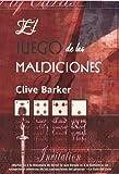 El juego de las maldiciones/ The Damnation Game (Eclipse) (Spanish Edition) (8498003709) by Barker, Clive