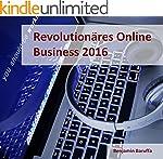 Online Business 2016: Der revolution�...