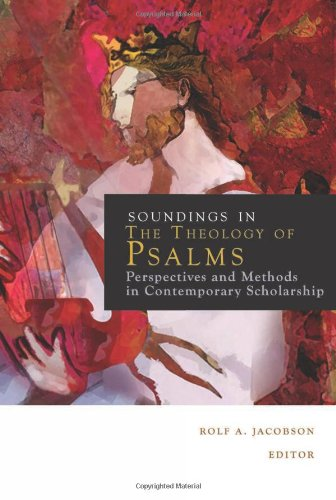 Soundings in the Theology of Psalms: Perspectives and...