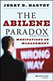 img - for The Abilene Paradox and Other Meditations on Management 1st (first) Edition by Harvey, Jerry B. [1988] book / textbook / text book