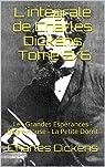 L'intégrale de Charles Dickens, tomes 5/6 par Dickens