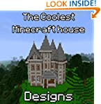 Minecraft: THe Coolest House Designs...