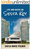 Life and Death on Siesta Key