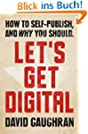 Let's Get Digital: How To Self-Publis...