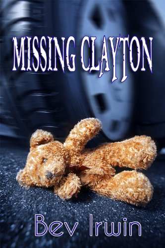Book: Missing Clayton by Bev Irwin
