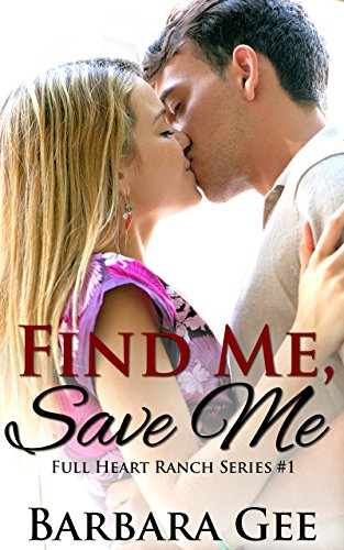 Find Me, Save Me by Barbara Gee ebook deal