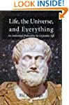 Life, the Universe and Everything: An...