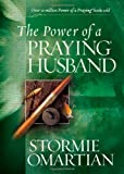 The Power of a Praying Husband Deluxe Edition