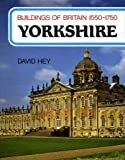 img - for Buildings of Britain, 1550-1750 : Yorkshire book / textbook / text book
