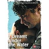 I Dreamt Under The Water [DVD]by Hubert Benhamdine