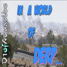 In a World of Derp... (Instrumental)