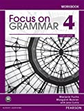 Margaret Bonner Marjorie Fuchs Focus on Grammar 4 Workbook