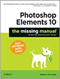Photoshop Elements 10: The Missing Manual: The Missing Manual