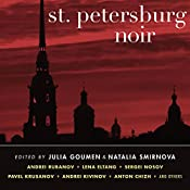 St. Petersburg Noir | Natalia Smirnova, Julia Goumen